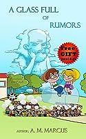 Children's Book: A Glass Full Of Rumors: (Social