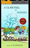 Children's Book: A Glass Full of Rumors: (Social Skills for Children in Dealing with Bullies in School) (bullying books…
