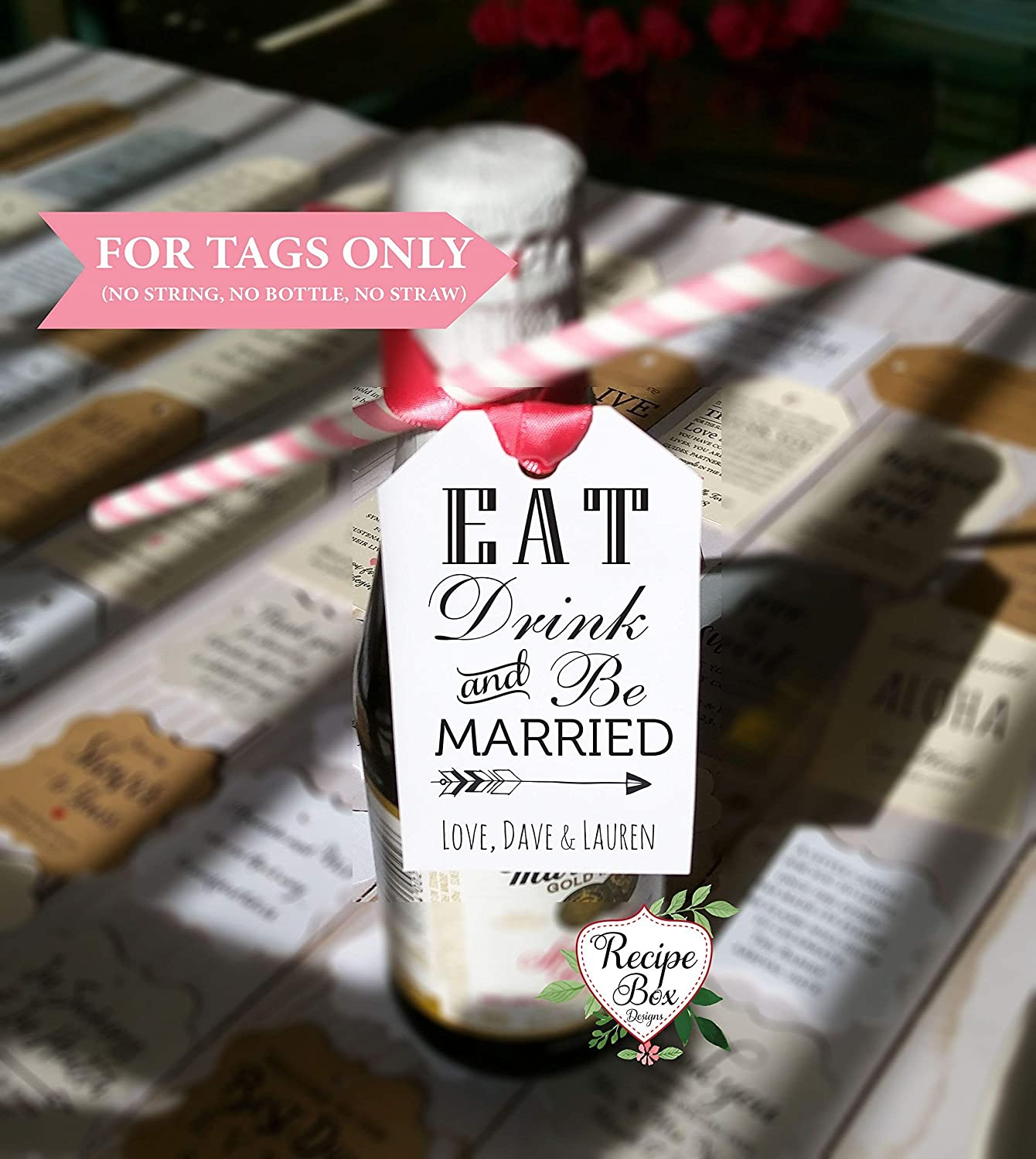 Champagne Bottle Tags Drink Be Married Thank you Gift Tags 15 Tags 2 x 3.5 inches Favor Tags No String, No Bottle Favor Tags Only Eat