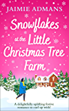 Snowflakes at the Little Christmas Tree Farm: A cosy and uplifting Christmas romance (English Edition)
