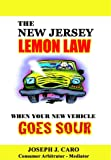 The New Jersey Lemon Law - When Your New Vehicle