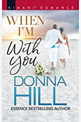 When I'm with You (The Lawsons of Louisiana) Kindle Edition