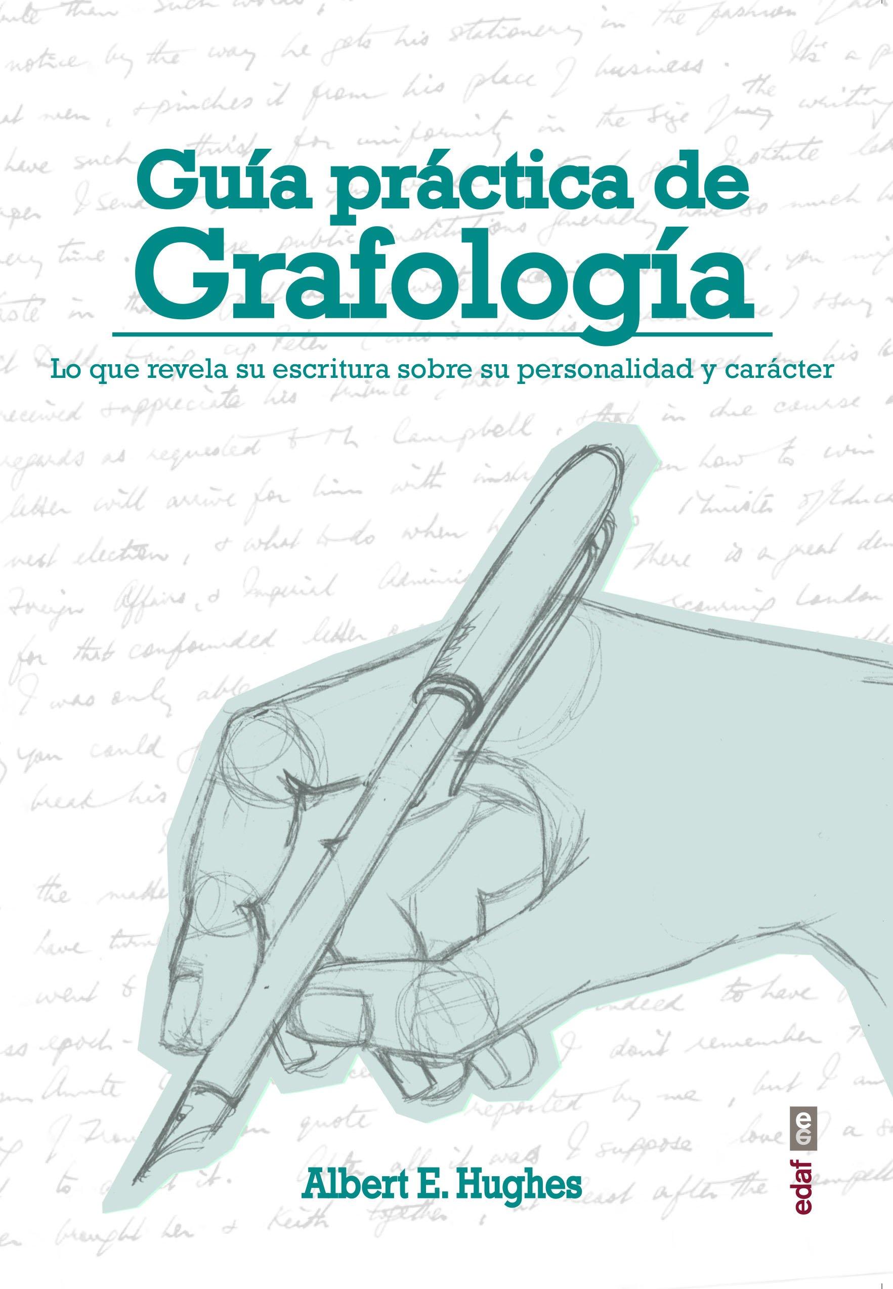 Guia practica de grafologia (Spanish Edition)