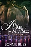 The Incredible Mr. Razz (Sizzling Shorts Book 4)