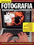 Guia Curso de Fotografia (Photoshop para Fotógrafos) Ed.01