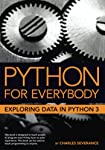 Python for Everybody: Exploring Data in Python 3 (English Edition)
