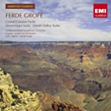 Grofe: Grand Canyon Suite; Death Valley Suite