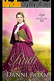 Ruth: A Needful Bride (Brides of Needful Texas Book 5)