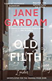 Old Filth: Shortlisted for the Women's Prize for Fiction