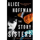 The Story Sisters: A Novel