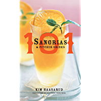 101 Sangrias and Pitcher Drinks (English Edition)