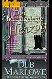 Der hereingelegte Herzog (Half Moon House Serie)