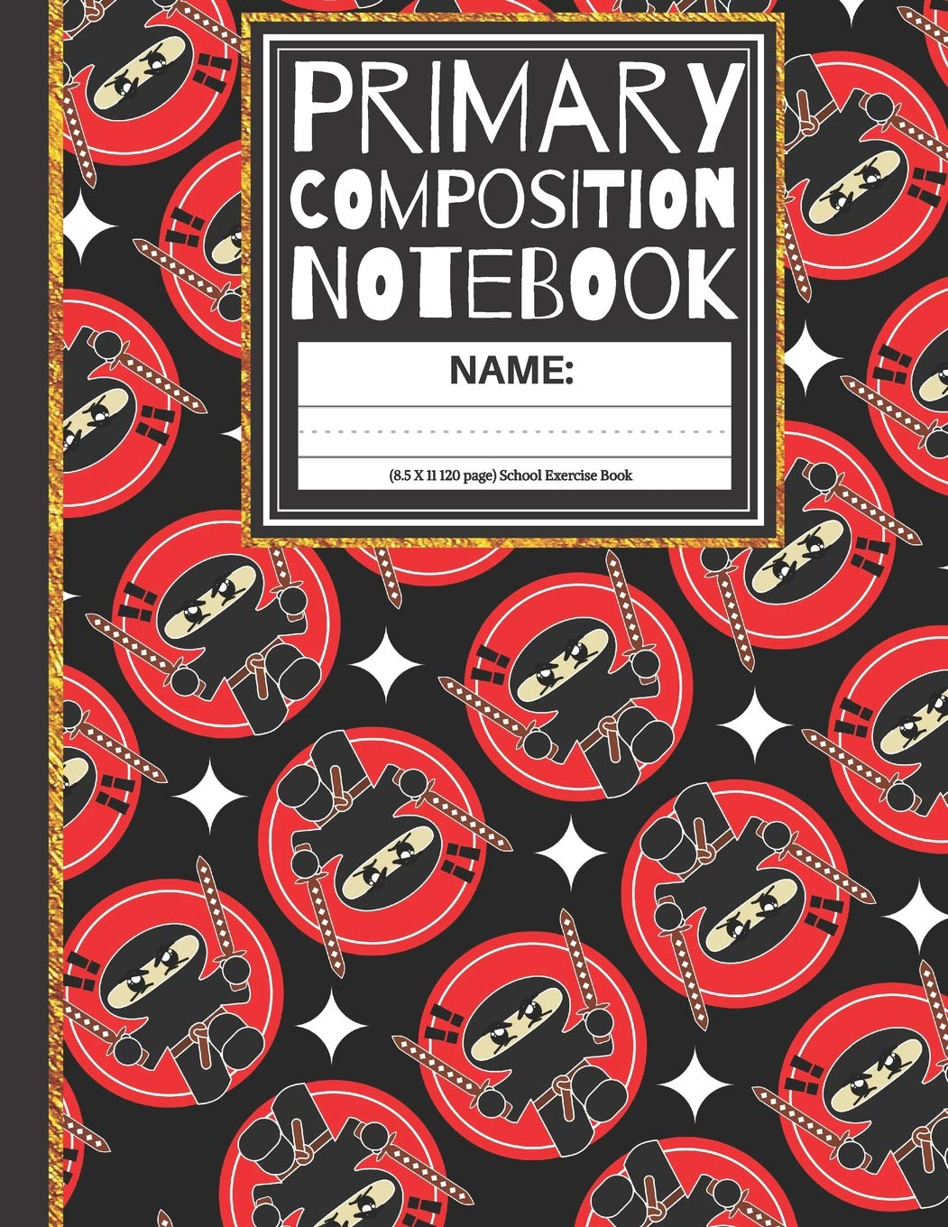 Primary Composition Notebook: Cool Ninja K-2, Kindergarten ...