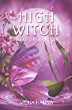 High Witch Next Generation (Generations Book 1)