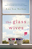 The Glass Wives: A Novel