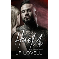 Have Me: A mafia romance (Collateral Book 3) (English Edition)