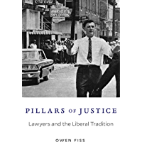 Pillars of Justice: Lawyers and the Liberal Tradition (English Edition)