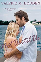 Not Until Us: A Christian Romance (Hope Springs Book 4) Kindle Edition