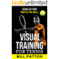Visual Training for Tennis: 3rd Edition