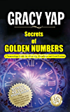 SECRETS OF GOLDEN NUMBERS: A Numerology Guide For Attracting Abundance and Good Fortune (English Edition)