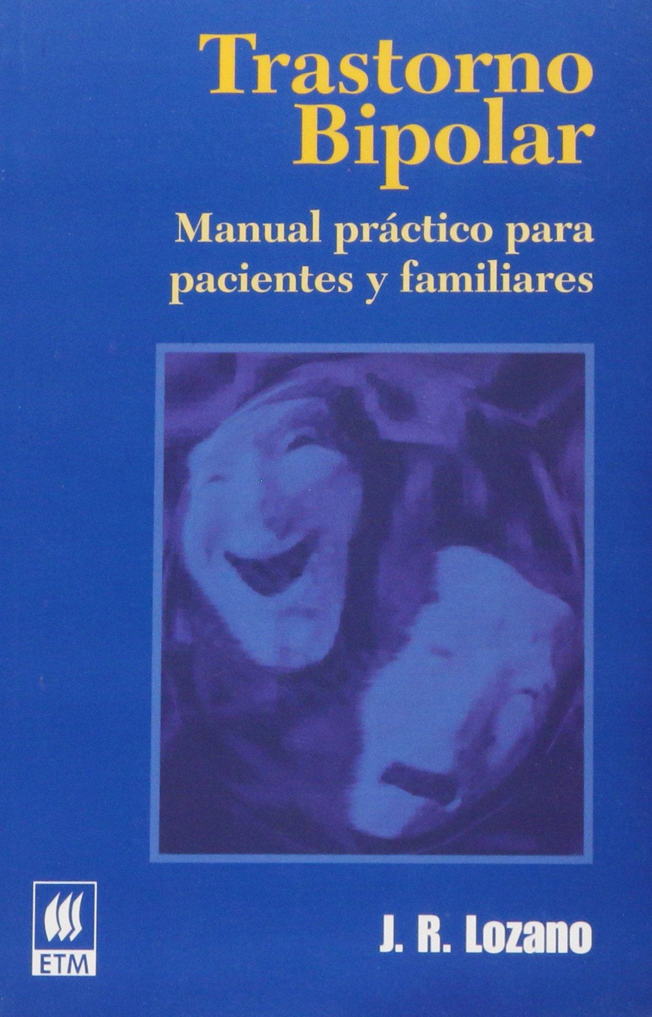 Download Trastorno bipolar/ Bipolar Disorder: Manual practico para pacientes y familiares/ Practical Manual for Patients and Families (Spanish Edition) pdf epub