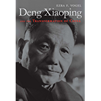 Deng Xiaoping and the Transformation of China (English Edition)