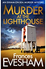 Murder At the Lighthouse (The Exham-on-Sea Murder Mysteries Book 1) Kindle Edition