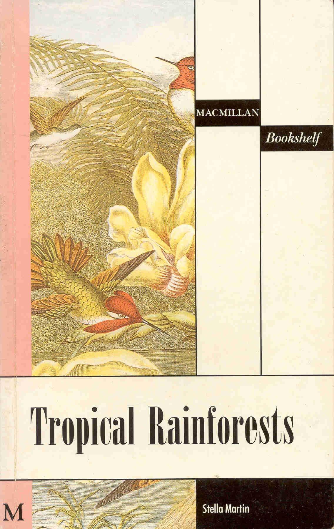Macmillan Bookshelf Tropical Rainforests Level 4 Stella Martin 9780333546635 Amazon Books