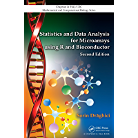 Statistics and Data Analysis for Microarrays Using R and Bioconductor (Chapman & Hall/CRC Mathematical and Computational Biology Book 4)