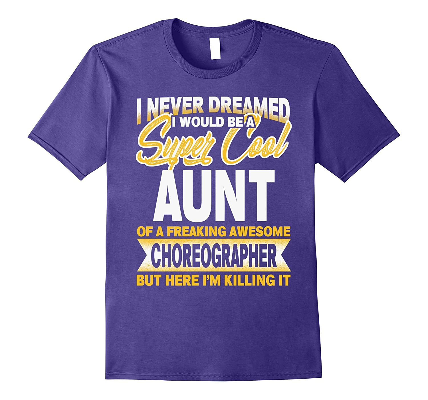 im a super cool aunt of an awesome Choreographer-TJ