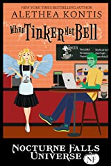 When Tinker Met Bell: A Nocturne Falls Universe story Kindle Edition