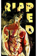 Ripped: 'cause any addiction is a good addiction Kindle Edition