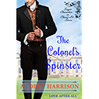 The Colonel's Spinster: A Regency Romance (Tragic Characters in Classic Lit) (English Edition)
