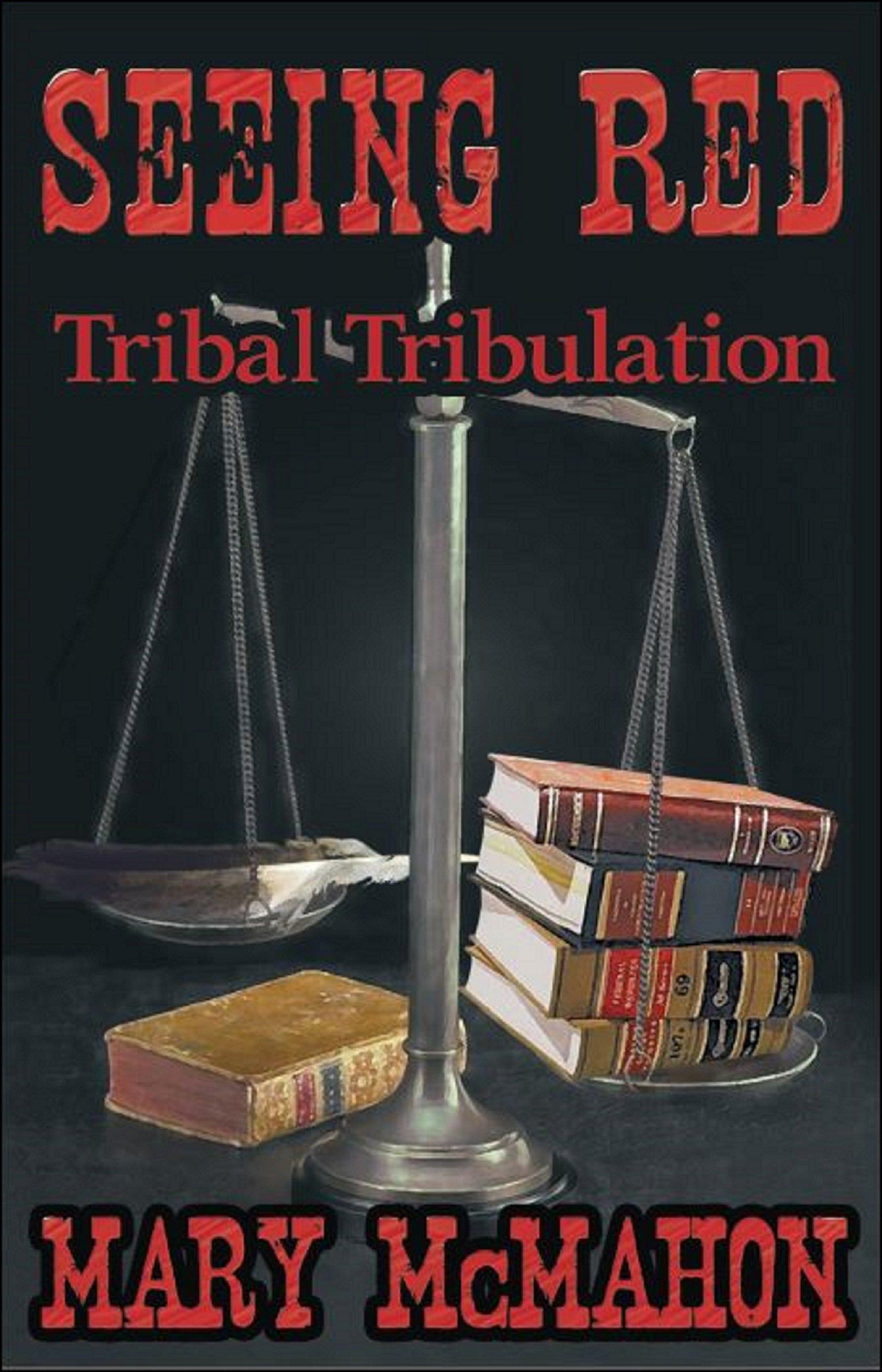 Seeing Red: Tribal Tribulation PDF