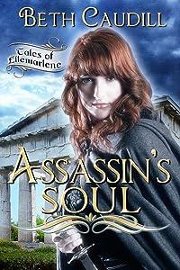 Assassin's Soul (Tales of Ellemarlene Book 1)