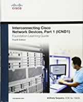 Interconnecting Cisco Network Devices Part 1