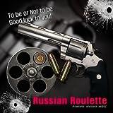 Russian Roulette 2