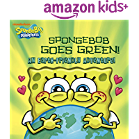 SpongeBob Goes Green! An Earth-Friendly Adventure! (SpongeBob SquarePants)