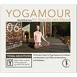 YOGAMOUR 06, Good Evening - 70 Minuten ruhige Yin Yoga Asanas & Faszien Training zum Abschalten und Loslassen