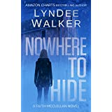 Nowhere to Hide (The Faith McClellan Series Book 4)