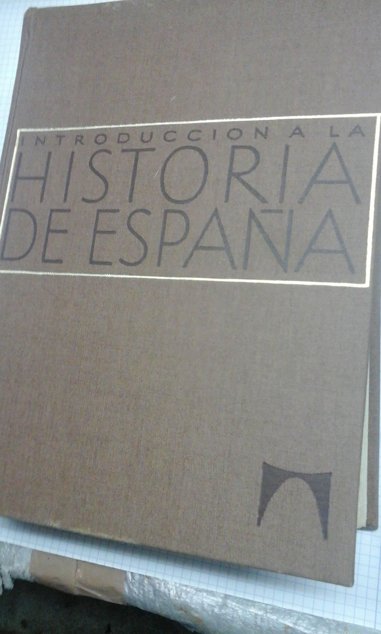 Introducción a la História de España: Amazon.es: Antonio Ubieto, Juan Reglá, José María Jover y Carlos Seco, Historia: Libros