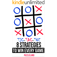 Tic Tac Toe: 8 Strategies to Win Every Game