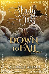 Down to Fall: A Young Adult Romance (Shady Oaks Series Book 4) Kindle Edition