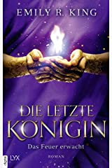 Die letzte Königin - Das Feuer erwacht (Die Hundredth Queen Reihe 2) (German Edition) Kindle Edition