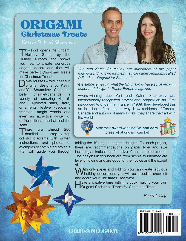 Origami Christmas Treats Paper Fun For Trees Ornaments On A Star Diagram Holiday Volume 1 Katrin Shumakov Yuri 9781502816542 Books