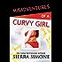 Misadventures of a Curvy Girl (Misadventures Book 18)