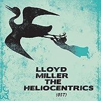 LLOYD MILLER&THE HELIOCENTRICS