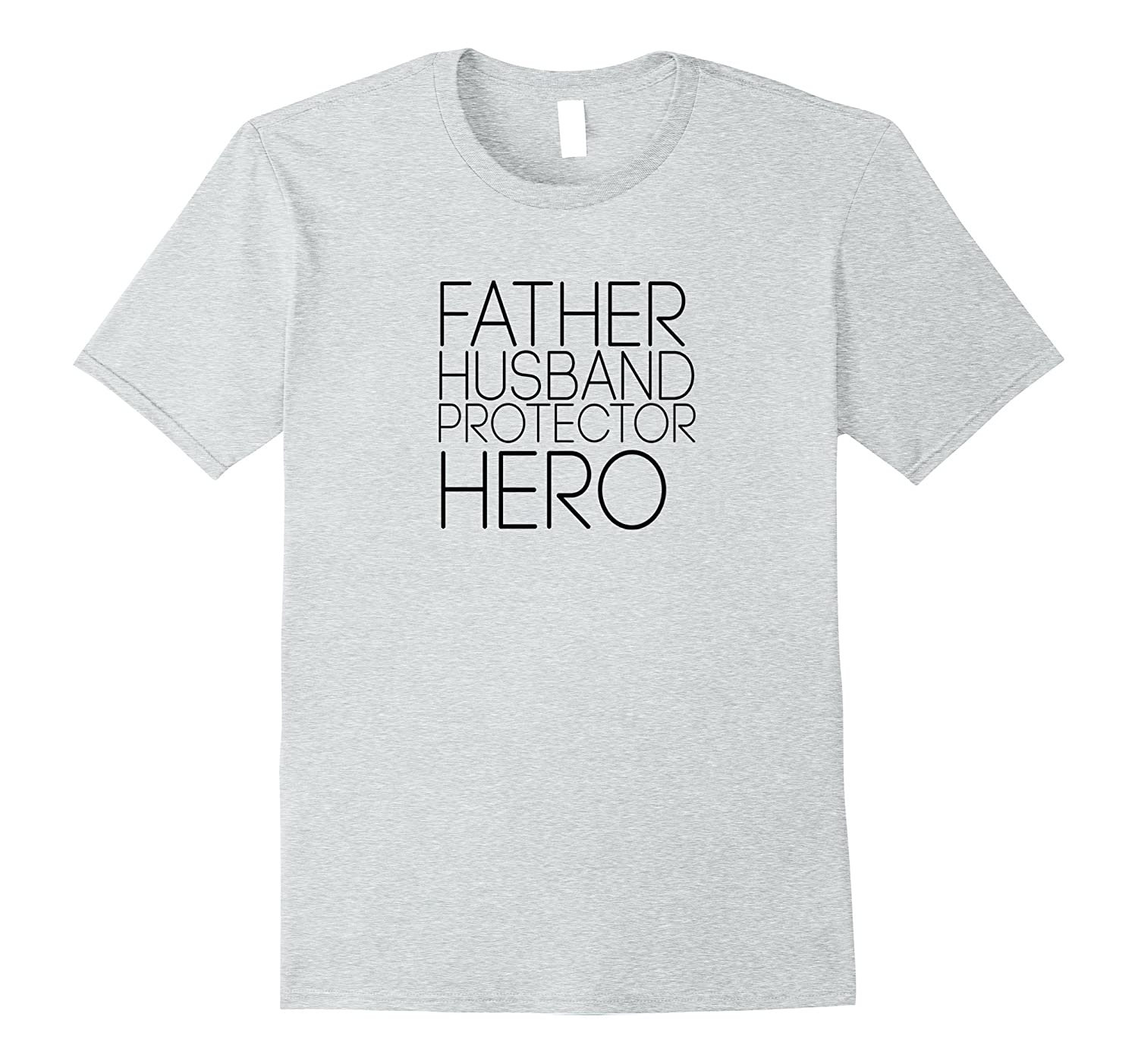 d78a87ab Mens Father Husband Protector Hero T-Shirt Fathers Day Gift-PL ...