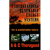 Understanding Renewable Energy Systems: for a sustainable future