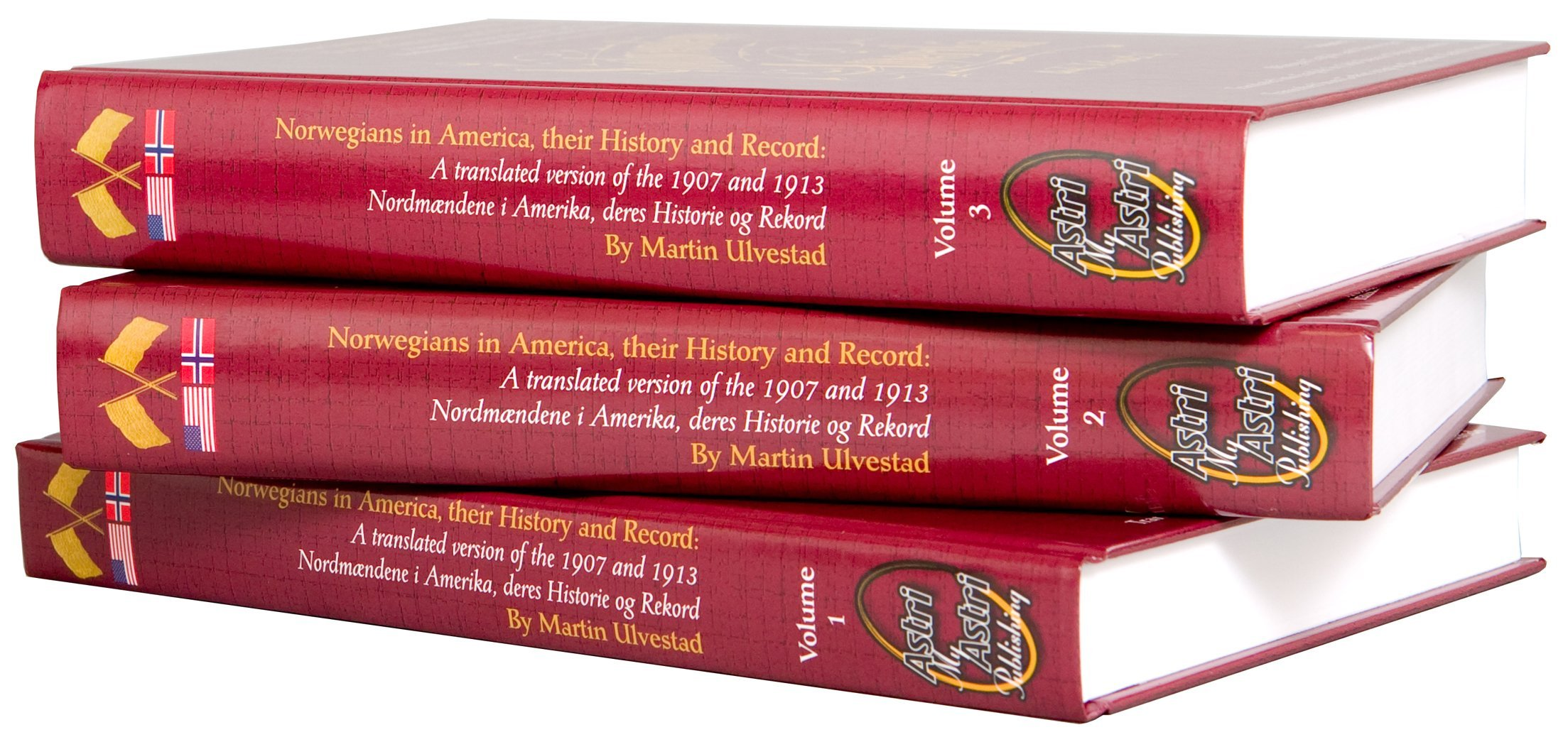 Download Norwegians in America, their History and Record, 3 Volume Set, by Martin Ulvestad (A translated version of the 1907 and 1913 Nordmændene i Amerika, bilingual English Norwegian, deres Historie og Rekord, bilingual English Norwegian, Volumes 1,2,3) ebook
